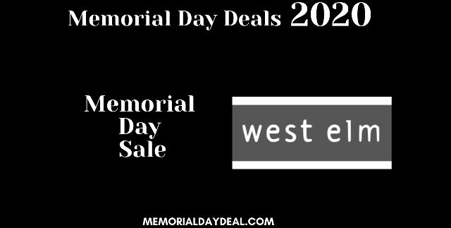 West Elm Memorial Day Sale 2021 - Memorial Day Sale
