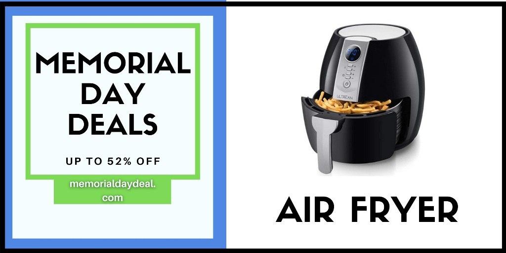 Air Fryer Memorial Day Sale, Air Fryer Memorial Day, Air Fryer Memorial Day Deals