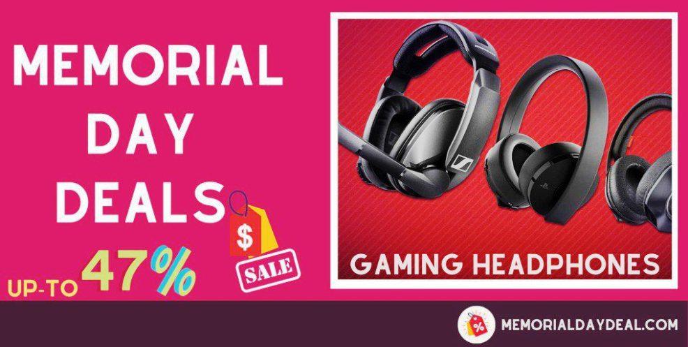 Gaming Headphones Memorial Day Deals, Gaming Headphones Memorial Day, Gaming Headphones Memorial Day Sale