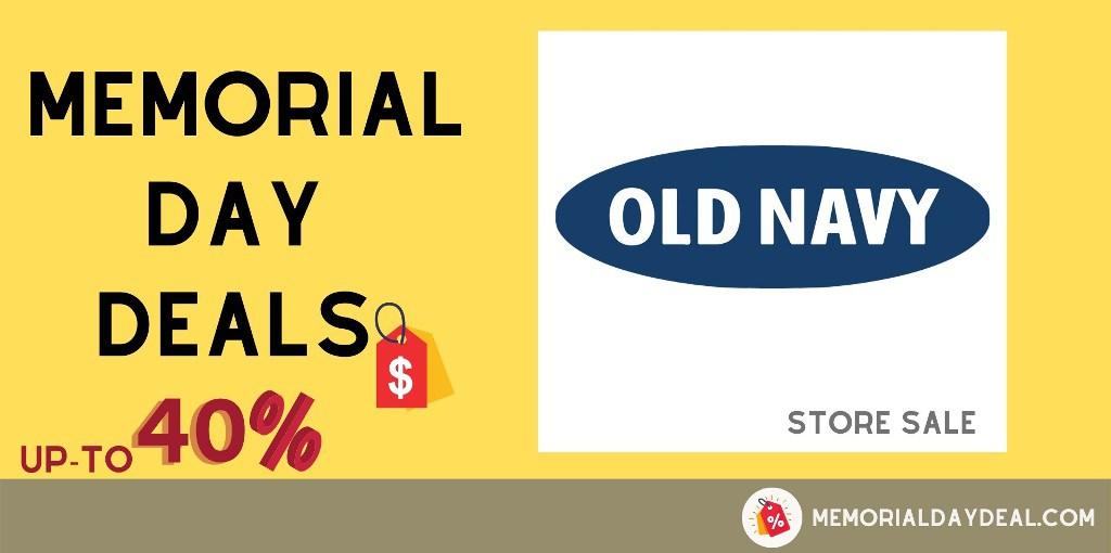 Old Navy Memorial Day Deals, Old Navy Memorial Day Ads, Old Navy Memorial Day Sales
