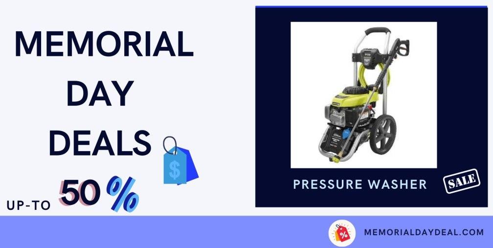 Pressure Washer Memorial Day Deals, Pressure Washer Memorial Day, Pressure Washer Memorial Day Sales, Pressure Washer Memorial Day Sale