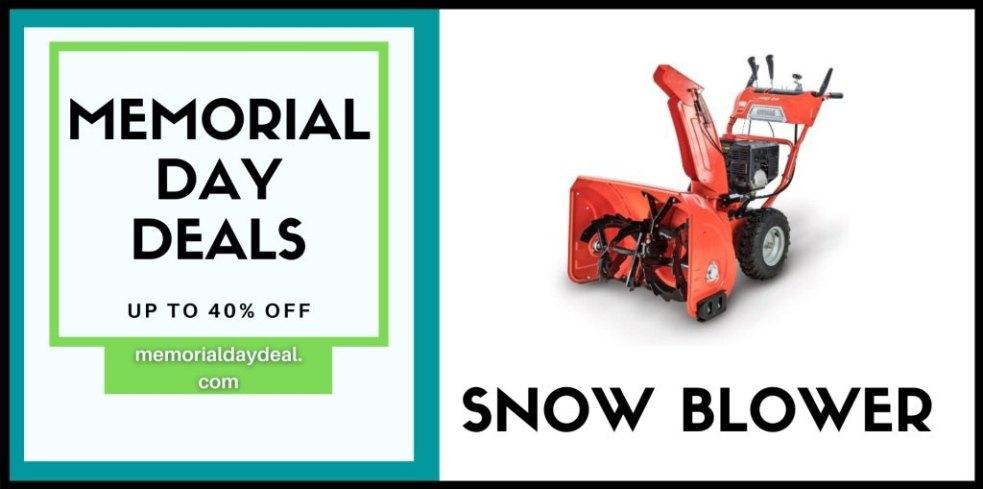 Snow Blower Memorial Day Sale, Snow Blower Memorial Day, Snow Blower Memorial Day Deals