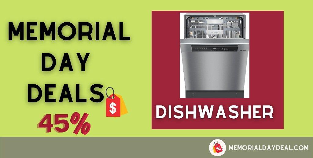 Dishwasher Memorial Day Deals, Dishwasher Memorial Day Sale,Dishwasher Memorial Day